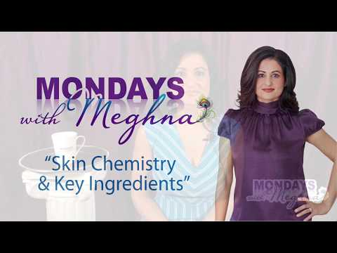 Mondays With Meghna - Skin Chemistry and Key Ingredients (Season 1 - Episode 3)