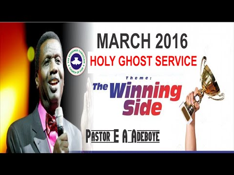 Pastor E.A Adeboye Sermon @ MARCH 2016- RCCG HOLY GHOST SERVICE_ DAY 2