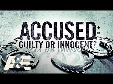Accused: Guilty or Innocent? Exclusive First Look | Premieres April 21 at 10/9c on A&E