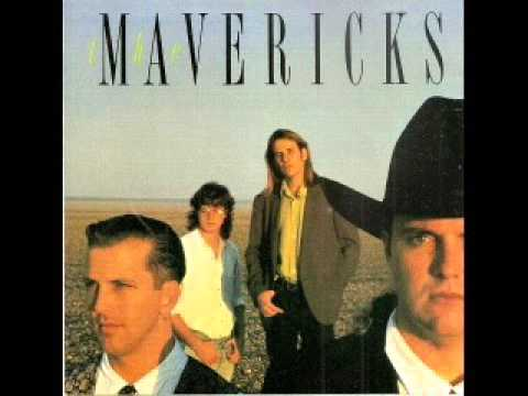 The Mavericks  ~ You'll Never Know
