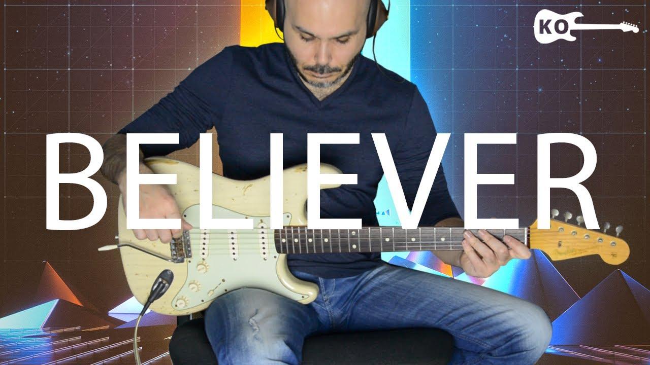 Imagine Dragons – Believer – Electric Guitar Cover by Kfir Ochaion