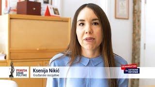 pravda-iznad-politike-ksenija-nikic-gradjanske-inicijative