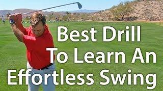 Video Best Drill For An Effortless Golf Swing MP3, 3GP, MP4, WEBM, AVI, FLV Agustus 2019