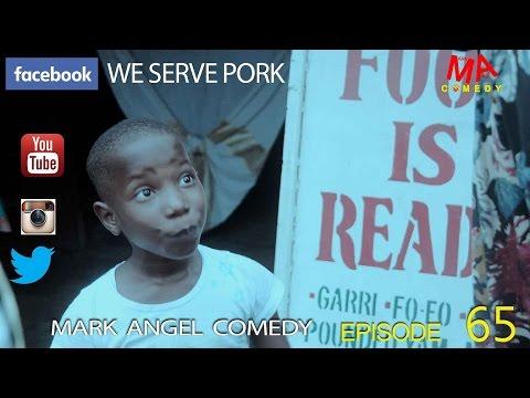 WE SERVE PORK (Mark Angel Comedy) (Download)