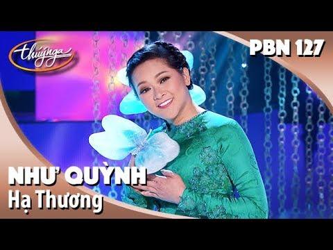 PBN 127 | Như Quỳnh - Hạ Thương - Thời lượng: 5:45.