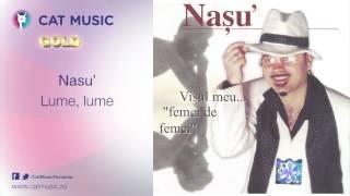 Nasu' - Lume, lume