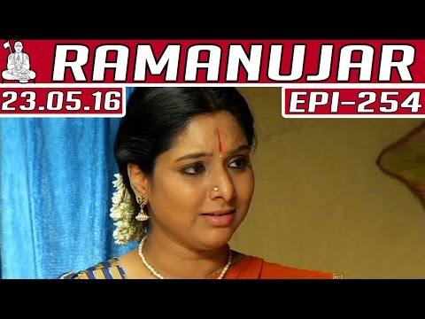 Ramanujar-Epi-254-Kalaignar-TV-23-05-2016