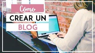 TUTORIAL CÓMO CREAR UN BLOG 2019 Paso a paso - Wordpress vs Blogger (Parte 2) - SONIA ALICIA