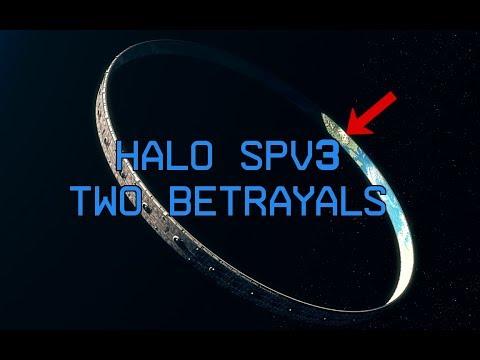 Halo SPV3: Two Betrayals