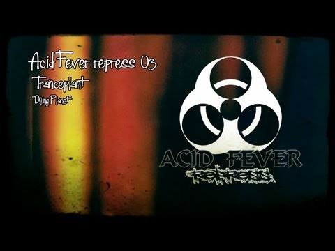 ACID FEVER REPRESS 03 - Tranceplant -