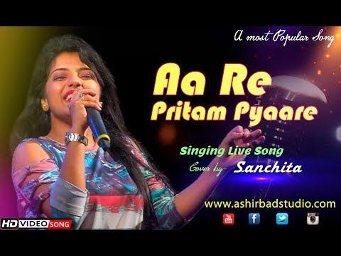 Aa Re Pritam Pyaare | Mamta Sharma, Sarosh Sami | Live Singing by Sanchita