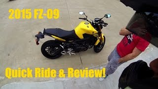 8. 2015 Yamaha FZ-09 Quick Review & Test Ride