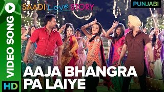 """Click Here To Watch """"Saadi Love Story"""" Full Movie - http://bit.ly/SaadiLoveStoryMovie Check out the full video song """"Aaja Bhangra..."""