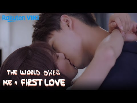 The World Owes Me A First Love - EP19   Sweet Kiss