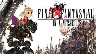 Video Final Fantasy VI In a Nutshell! (Animated Parody) MP3, 3GP, MP4, WEBM, AVI, FLV Oktober 2018
