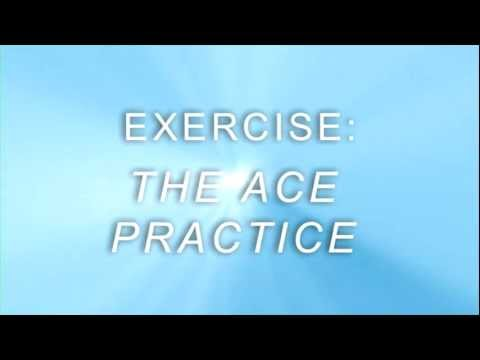 The ACE Practice (Awareness, Collecting, Expanding)