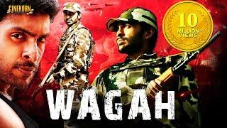 Wagah 2017 New Hindi Dubbed Full Action Movie with Hindi Songs
