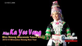 Suab Hmong E-News: Miss Kayee Vaj Talent Round at 2014 Miss Hmong Wisconsin Competition