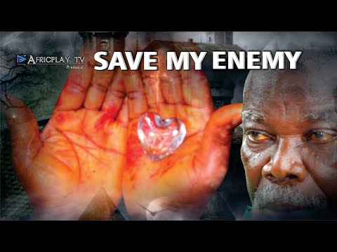 SAVE MY ENEMY - Best African Story l Nigeria Action Film l Nollywood Movies