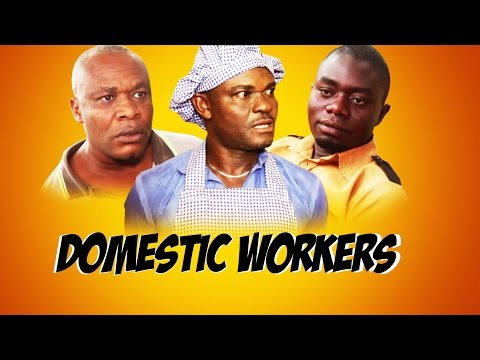 Domestic Workers -  Latest 2016 Nigerian Nollywood Drama Movie (English Full HD)