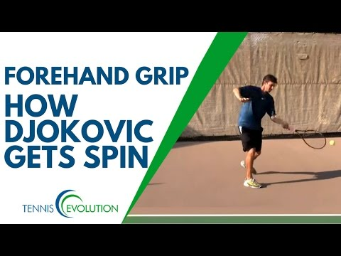 TENNIS FOREHAND GRIP | How Djokovic Gets Spin