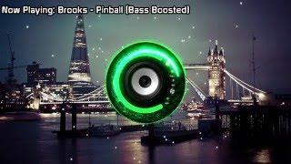 Download Lagu Brooks - Pinball (Bass Boosted) Mp3