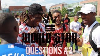 WSHH Questions Ep. 2!! COLLEGE EDITION!