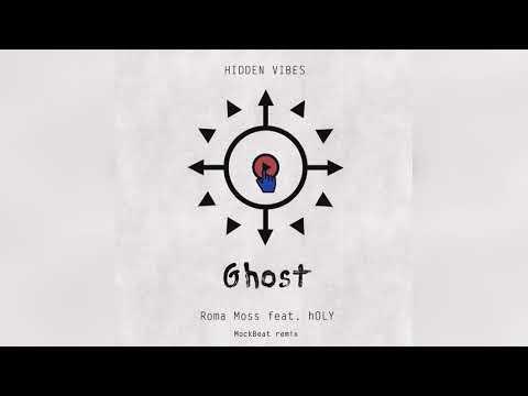 Roma Moss & hOLY — Ghost (Original Mix)
