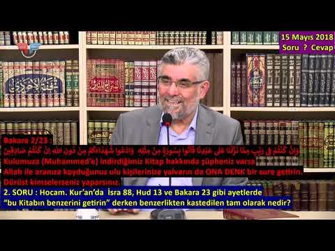 2018.05.15_s2-Kur'an'da  İsra 88, Hud 13,Bakara 23'te geçen 'Kitabın benzeri' ne demektir?1080p