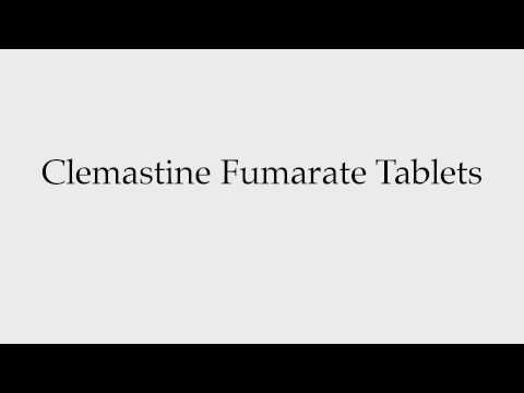 How to Pronounce Clemastine Fumarate Tablets