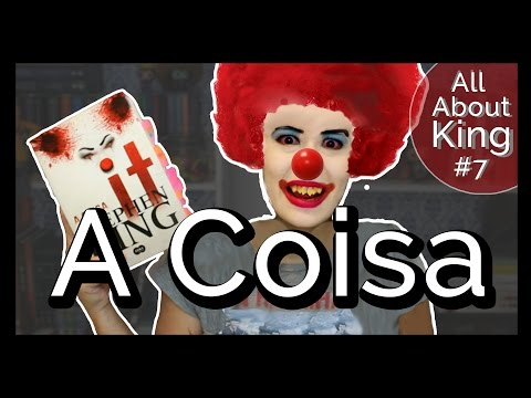 EU LI: A Coisa {All About King #7} | All About That Book |