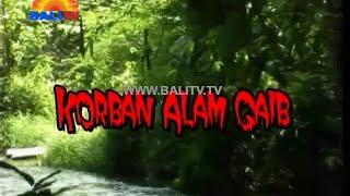 Download Video Misteri Bali Korban Alam Gaib MP3 3GP MP4