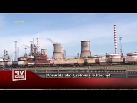 Dosarul Lukoil, retrimis la Parchet
