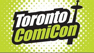 Toronto Comic Con 2017