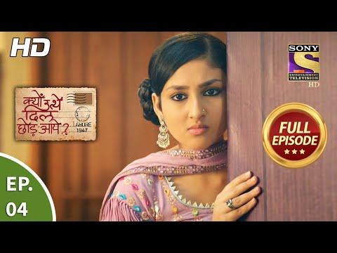 Kyun Utthe Dil Chhod Aaye? - Ep 4 - Full Episode - 28th January, 2021