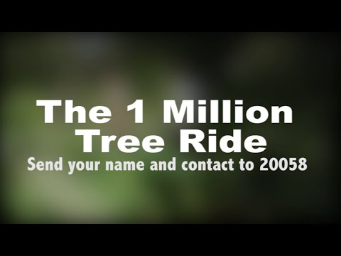 The 1 Million Tree Ride
