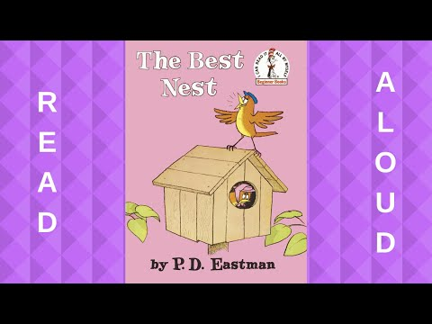 Read Aloud: The Best Nest by P.D. Eastman