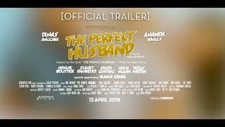 Nonton Official Trailer The Perfect Husband  2018  Dimas Anggara  Amanda Rawles  Maxime Bouttier Film Subtitle Indonesia Streaming Movie Download