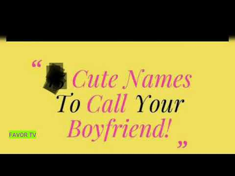 Cute quotes - CUTE NAMES TO CALL YOUR BOYFRIEND/HUSBAND QUOTES
