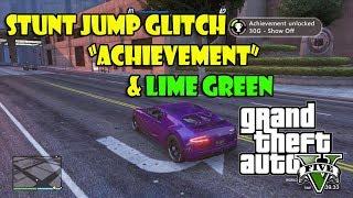 "GTA 5 Online - Stunt Jump Glitch ""Show off & Lime Green Respray"" (Glitch)"