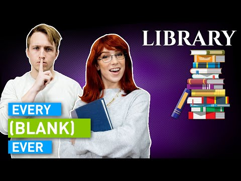 Every Library Ever