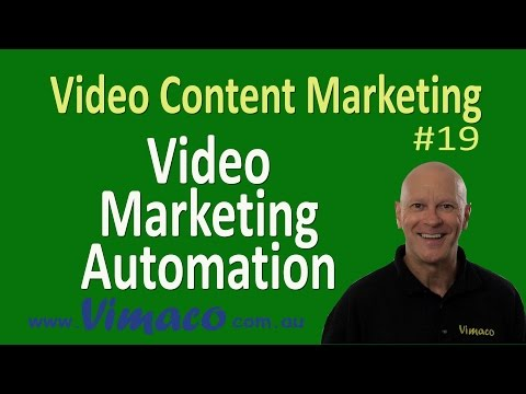 Video Content Marketing #19: Video Marketing Automation