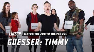 Video Match the Job to the Person (Timmy) | Lineup | Cut MP3, 3GP, MP4, WEBM, AVI, FLV Agustus 2019
