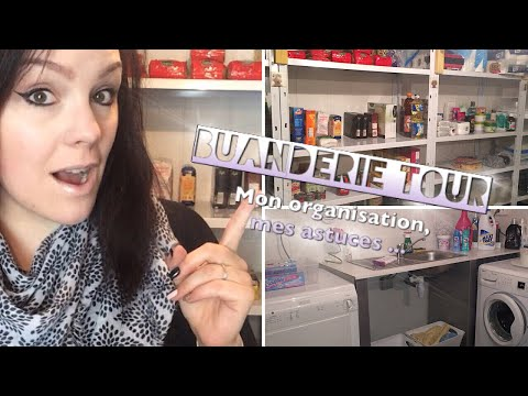 Buanderie Tour  ➳ Mon organisation & Mes astuces