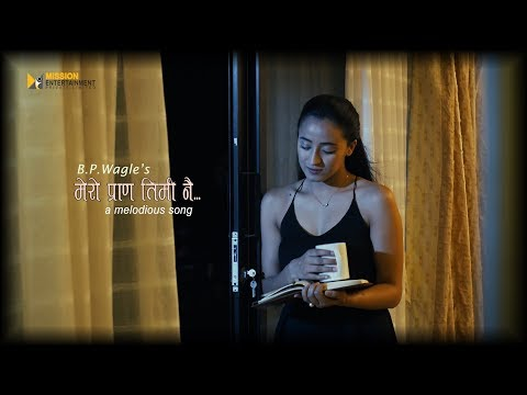 (Mero Pran Timinai | B.P. Wagle | Mariska Pokharel | New Nepali Song - Duration: 4 minutes, 29 seconds.)