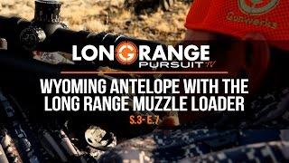 Video Long Range Pursuit | S3 E7 Wyoming Antelope with the Long Range Muzzle Loader MP3, 3GP, MP4, WEBM, AVI, FLV September 2017