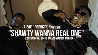 A'One Jacobs f/ Boosie Badazz & Britton Satcher - Shawty Wanna Real One (Official Music Video)