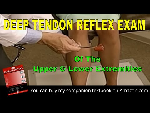 Deep Tendon Reflex Exam by Dr Conwell