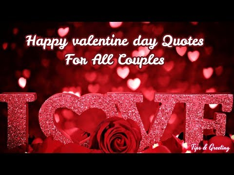 Happy quotes - Happy valentine day For All Couples   Beautiful Quotes For Love