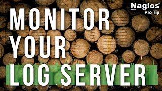 Monitor Your Log Server Instances - Pro Tip